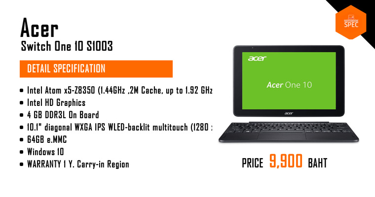 Acer Switch One 10 S1003-16E0/T008 | Notebook Laptop review spec promotion  price - Notebookspec com