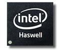 ข้อมูลคร่าวๆ Intel Haswell รุ่น Mobile เริ่มมาแล้ว พร้อมความแรงและยืดหยุ่นมากกว่าเดิม
