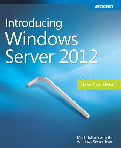 Introducing Windows Server 2012 Ebook
