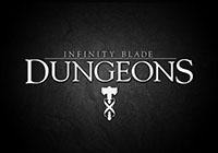 Epic ประกาศปิด Impossible Studios ส่งผลให้เกม Infinity Blade: Dungeons ค้างเติ่งกลางอากาศ