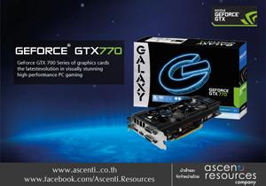 Ascenti Resources จัดให้ น้องใหม่ ?GALAXY Geforce GTX 770? มาแล้ว!