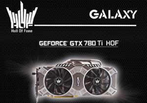 Ascenti Resources เปิดตัว ?GALAXY GTX 780 Ti HOF? สุดแรงลงสู่ตลาด