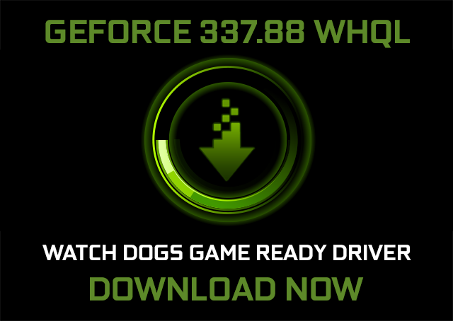 nvidia-geforce-337-88-whql-game-ready-watch-dogs-driver-key-image-640px