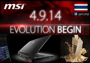 MSI 4.9.14 EVOLUTION BEGIN งานเปิดตัวโน้ตบุ๊กสุดล้ำแห่งปี 2014 !!!