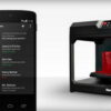 MakerBot Android app 300