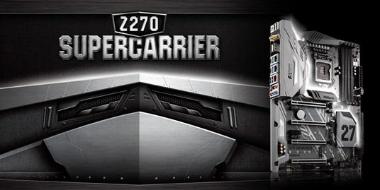 ASRock-Z270-Supercarrier