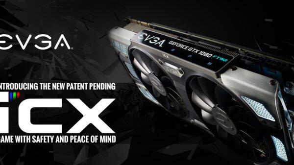 EVGA ICX Coolers 600
