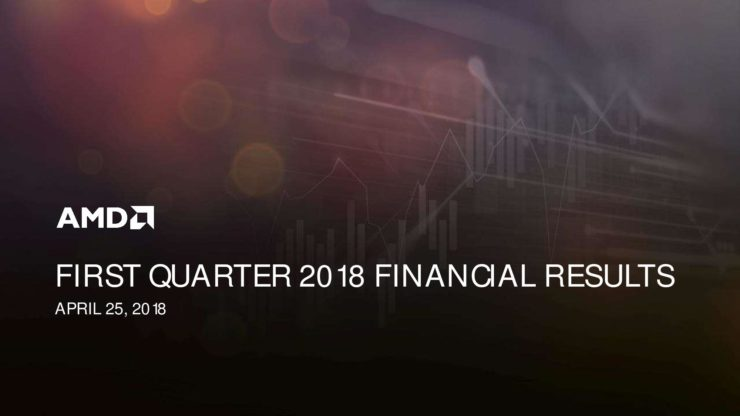 AMD Q1 18 Earnings Slides page 001