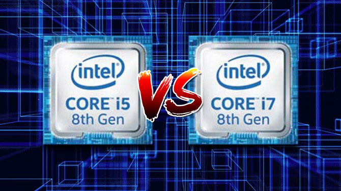 Intel Core i5 vs Core i7 2018