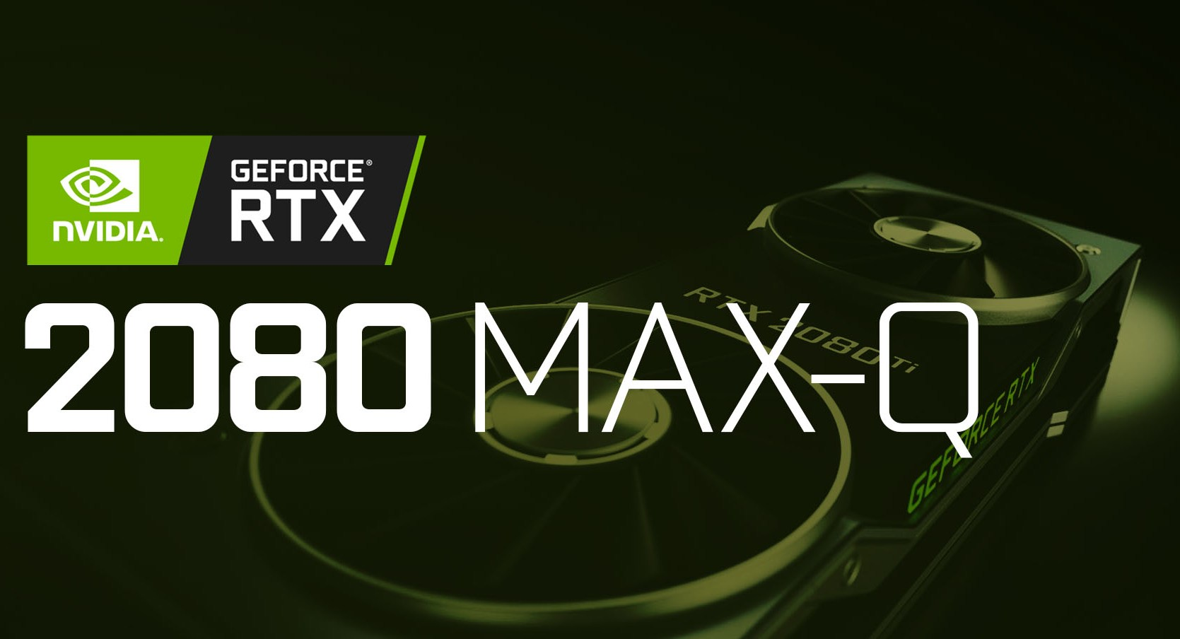 NVIDIA GeForce RTX 2080 Mobility Max Q Feature 1